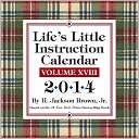 2014 Life's Little Instruction Day-to-Day Calendar by H. Jackson Brown Jr.: Calendar Cover