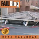 2014 Fail Blog Day-to-Day Calendar, The by Cheezburger Inc.: Calendar Cover