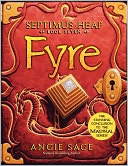 Fyre (Septimus Heap Series #7) by Angie Sage: Book Cover
