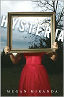 Hysteria by Megan Miranda: Book Cover