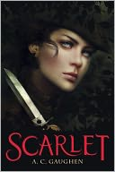 Scarlet by A.C. Gaughen: Book Cover