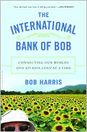 The International Bank of Bob by Bob Harris: Book Cover