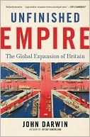 Unfinished Empire by John Darwin: Book Cover