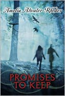 Promises to Keep by Amelia Atwater-Rhodes: NOOK Book Cover