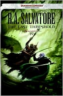 The Last Threshold (Neverwinter Saga #4) by R. A. Salvatore: NOOK Book Cover
