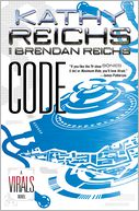Code (Virals Series #3) by Kathy Reichs: Book Cover