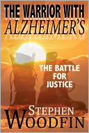 The Warrior With Alzheimer's by Stephen Woodfin: NOOK Book Cover