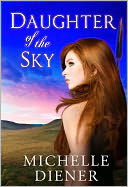 Daughter of the Sky by Michelle Diener: NOOK Book Cover