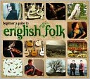 Beginner's Guide to English Folk [2012]: CD Cover
