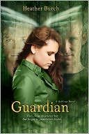 Guardian (Halflings Series #2) by Heather Burch: Book Cover