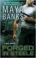 Forged in Steele (KGI Series #7) by Maya Banks: Book Cover