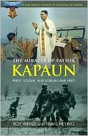 The Miracle of Father Kapaun by Roy Wenzl: Book Cover