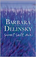 Sweet Salt Air by Barbara Delinsky: NOOK Book Cover