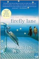 Firefly Lane by Kristin Hannah: Book Cover
