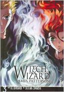 Witch & Wizard by James Patterson: Book Cover