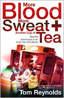 More Blood, More Sweat and Another Cup of Tea by Tom Reynolds: NOOK Book Cover