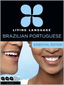 Living Language Brazilian Portuguese, Essential Edition by Living Language: Item Cover