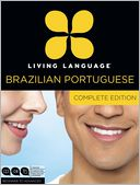 Living Language Brazilian Portuguese, Complete Edition by Living Language: Item Cover