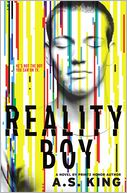 Reality Boy by A. S. King: Book Cover