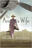 The Aviator's Wife by Melanie Benjamin: Book Cover