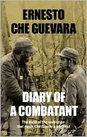 Diary of a Combatant by Ernesto Che Guevara: Book Cover