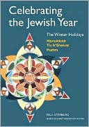 Celebrating the Jewish Year by Paul Steinberg: Book Cover