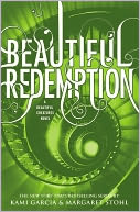 Beautiful Redemption (Beautiful Creatures Series #4) by Kami Garcia: NOOK Book Cover
