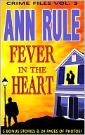 A Fever In The Heart by Ann Rule: NOOK Book Cover