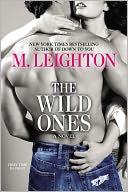 The Wild Ones by M. Leighton: NOOK Book Cover