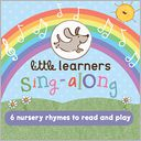Little Learners Sing-Along by Parragon Books Ltd.: NOOK Kids Read to Me Cover