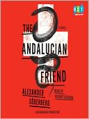 The Andalucian Friend by Alexander Soderberg: Audio Book Cover