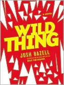 Wild Thing by Josh Bazell: Audio Book Cover