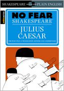 Julius Caesar (No Fear Shakespeare) (PagePerfect NOOK Book) by SparkNotes Editors: NOOK Book Cover