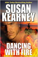Dancing With Fire by Susan Kearney: NOOK Book Cover