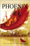 Phoenix (Black City Chronicles Series #2) by Elizabeth Richards: Book Cover