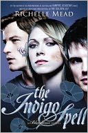 The Indigo Spell by Richelle Mead: Book Cover