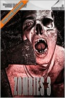 Zombies 3 (The Social Workshop) by Adrianna White: NOOK Book Cover