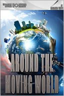 Around the Moving World (Battle Cards) by Adrianna White: NOOK Book Cover