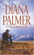Courageous by Diana Palmer: NOOK Book Cover