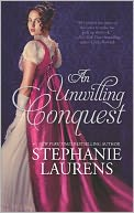 An Unwilling Conquest by Stephanie Laurens: NOOK Book Cover