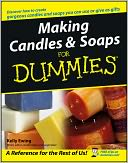 Making Candles and Soaps For Dummies by Kelly Ewing: Book Cover