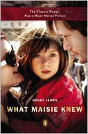What Maisie Knew (Movie Tie-In) by Henry James: Book Cover