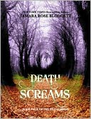 Death Screams (Death Series, #4) by Tamara Rose Blodgett: NOOK Book Cover