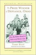The Prize Winner of Defiance, Ohio by Terry Ryan: NOOK Book Cover