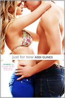 Just for Now by Abbi Glines: NOOK Book Cover