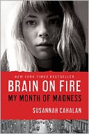 Brain on Fire by Susannah Cahalan: NOOK Book Cover