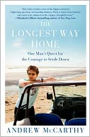The Longest Way Home by Andrew McCarthy: NOOK Book Cover