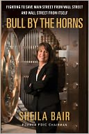 Bull by the Horns by Sheila Bair: NOOK Book Cover
