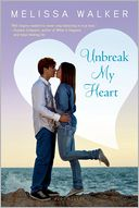 Unbreak My Heart by Melissa Walker: Book Cover