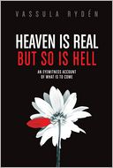 Heaven is Real But So is Hell by Vassula Ryden: NOOK Book Cover